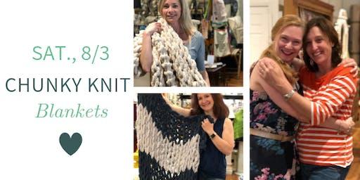 Chunky Knit Blankets DIY @ Nest on Main- Sat., 8/03