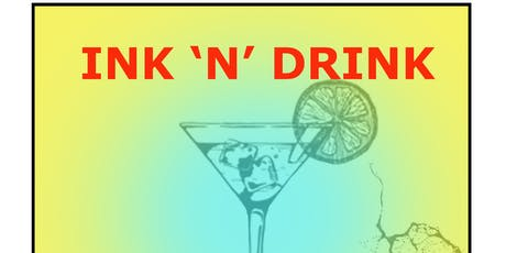 INK 'N' DRINK tickets
