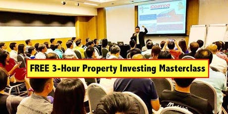 FREE 3 Hour Masterclass - Property Investing With Little To No Money Down (By Dr. Patrick Liew) tickets