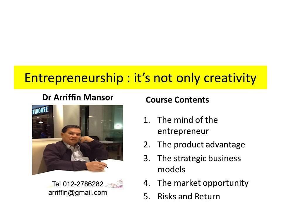 ENTREPRENEURSHIP MIND SET : how entrepreneurs create high value to business