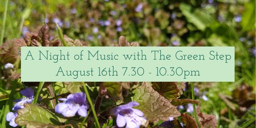 A Night of Music with The Green Step