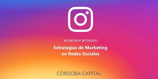 Estrategias de Marketing en Redes Sociales #Córdoba