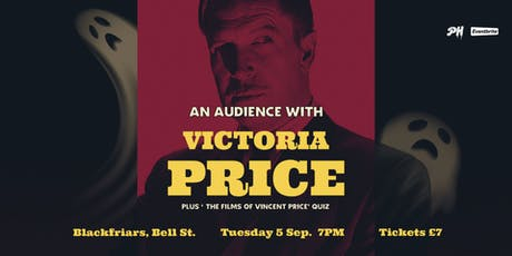 An Audience with Victoria Price PLUS 'The Films of Vincent Price' Quiz tickets