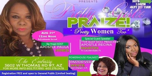 ReTreat @ Embassy Pretty Girlz Praize, Pretty Women Too!