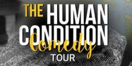 The Human Condition Comedy Tour - Vancouver, BC