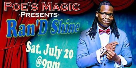 The Magic of Ran'D Shine tickets
