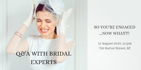 Bridal extravaganza. Q&A with bridal professionals tickets