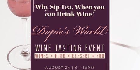 Why Sip Tea When you can Drink Wine! tickets