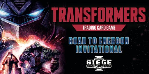 Transformers TCG Energon Invitational Qualifier