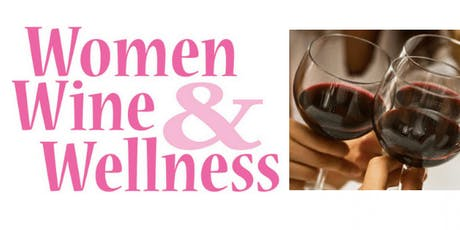 Women, Wine & Wellness - Westminster tickets