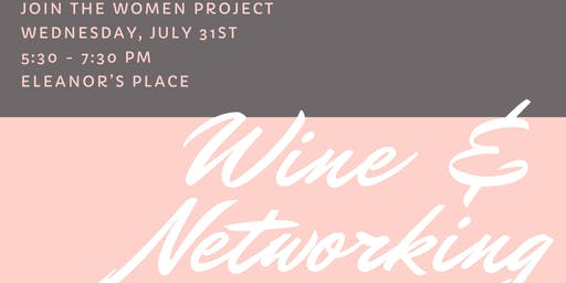 Wine and Networking with The Women Project