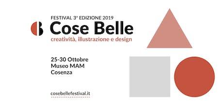 Cose Belle Festival 2019 biglietti