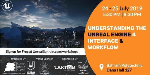 Understanding the Unreal Engine 4 Interface & Workflow Workshop