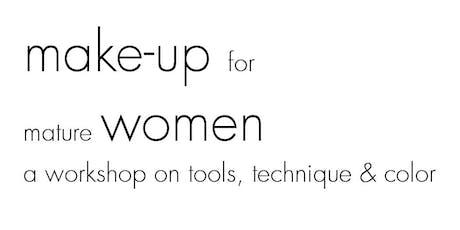 Make-up for Mature Women (tm) Workshop tickets