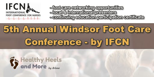 5th Annual Windsor Foot Care Conference (2019) by IFCN