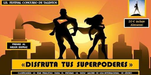 """LIL Festival Concurso de Talentos """"Disfruta tus Superpoderes"""""""