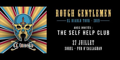 Rough Gentlemen // Sorel (El Diablo Tour)