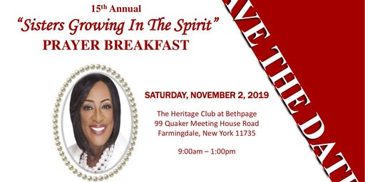 "15th Annual ""Sisters Growing in the Spirit"" Prayer Breakfast"