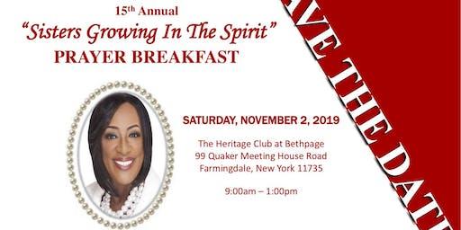 "15th Annual ""Sisters Growing in the Spirit"" Prayer Breakfast"