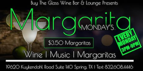 Margarita Monday's | $3.50 Margaritas & Cocktails tickets