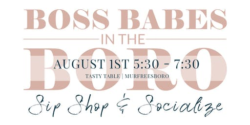Boss Babes in the Boro - August
