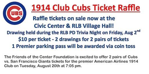 1914 Club Cubs Ticket Raffle