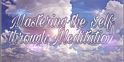 Mastering the Self through Meditation