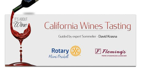 Rotary Brickell Presents: It's About Wine! - California Wines Tasting tickets
