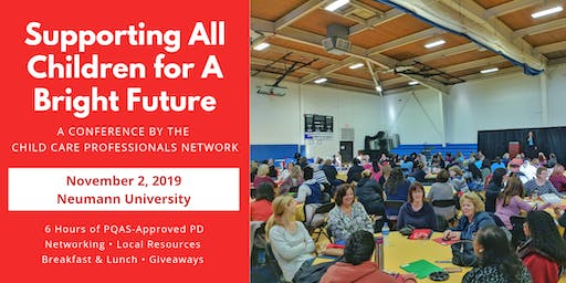 CCPN Fall Conference: Supporting All Children for A Bright Future