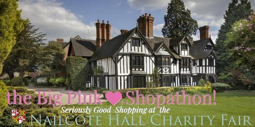 Big Pink Shopathon: Quality Shopping Fair at Nailcote Hall, Warwickshire