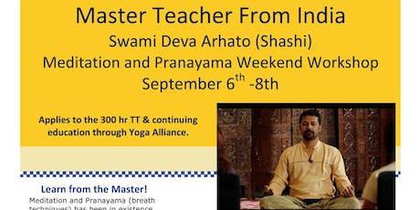 Master Meditation & Prana Weekend with Shashi from India tickets