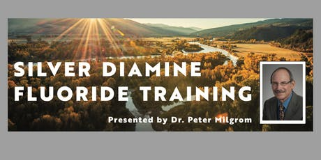 Silver Diamine Fluoride Training – Pocatello, ID tickets