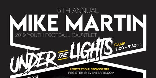 5th Annual Mike Martin Youth Football Gauntlet
