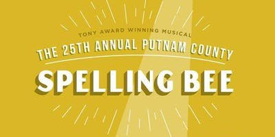 """The 25th Annual Putnam County Spelling Bee"" Musical"