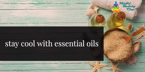 Stay Cool with Essential Oils