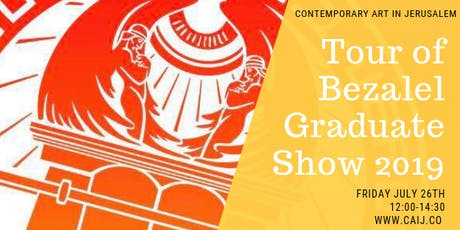 Bezalel Graduate Show: Highlights Tour tickets