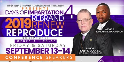 Days of Impartation 2019  Rebrand, Renew & Reproduce.