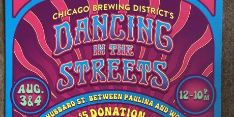Dancin' in the Streets! Aug 3rd and 4th tickets