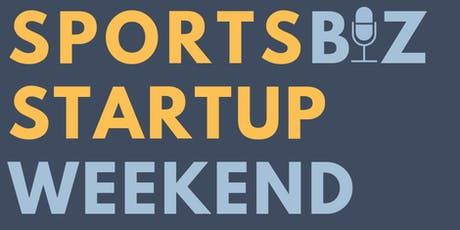 SportsBiz Startup Weekend Powered By GamePlanU tickets