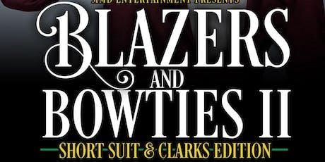 Blazers & Bowties II tickets