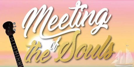 Meeting of the Souls  Tickets