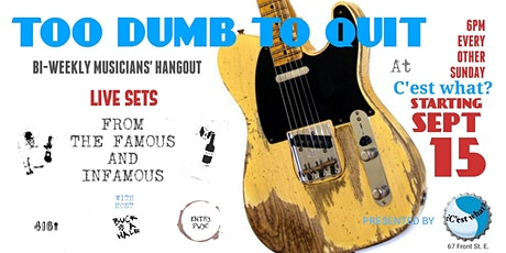 Too Dumb To Quit! tickets