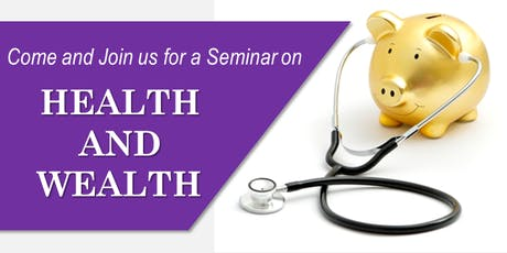 Seminar on Health and Wealth tickets
