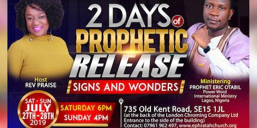 2 Days of Prophetic Release with Prophet Eric Otabil