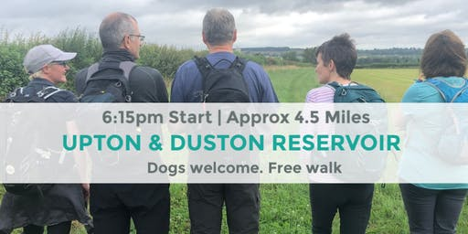 UPTON AND DUSTON RESERVOIR CIRCULAR |APPROX 4.5 MILES | MODERATE | NORTHANTS