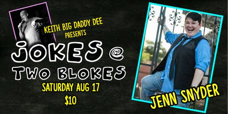 Jokes at Two Blokes with Jenn Snyder tickets