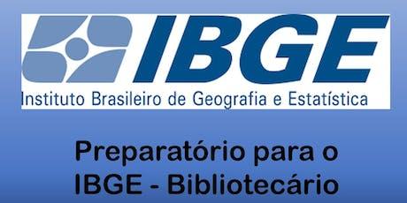Curso Preparatório para o Concurso do IBGE - Biblioteconomia ingressos
