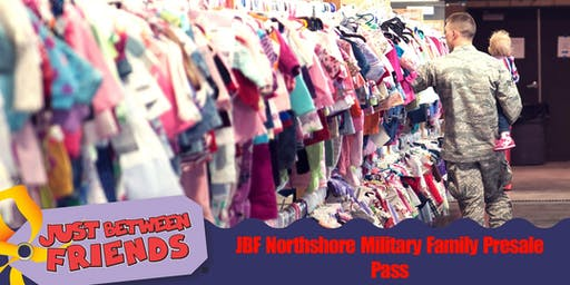 Military Family Presale Pass - JBF Northshore Fall 2019