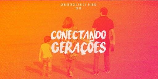 Conferência de Pais e Filhos - Conectando Gerações