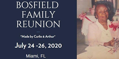 "Bosfield Family Reunion 2020 ""Made by Curlie & Arthur"" tickets"